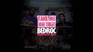 BEDROC - Take Me Home Tonight (Prod. Joey C)