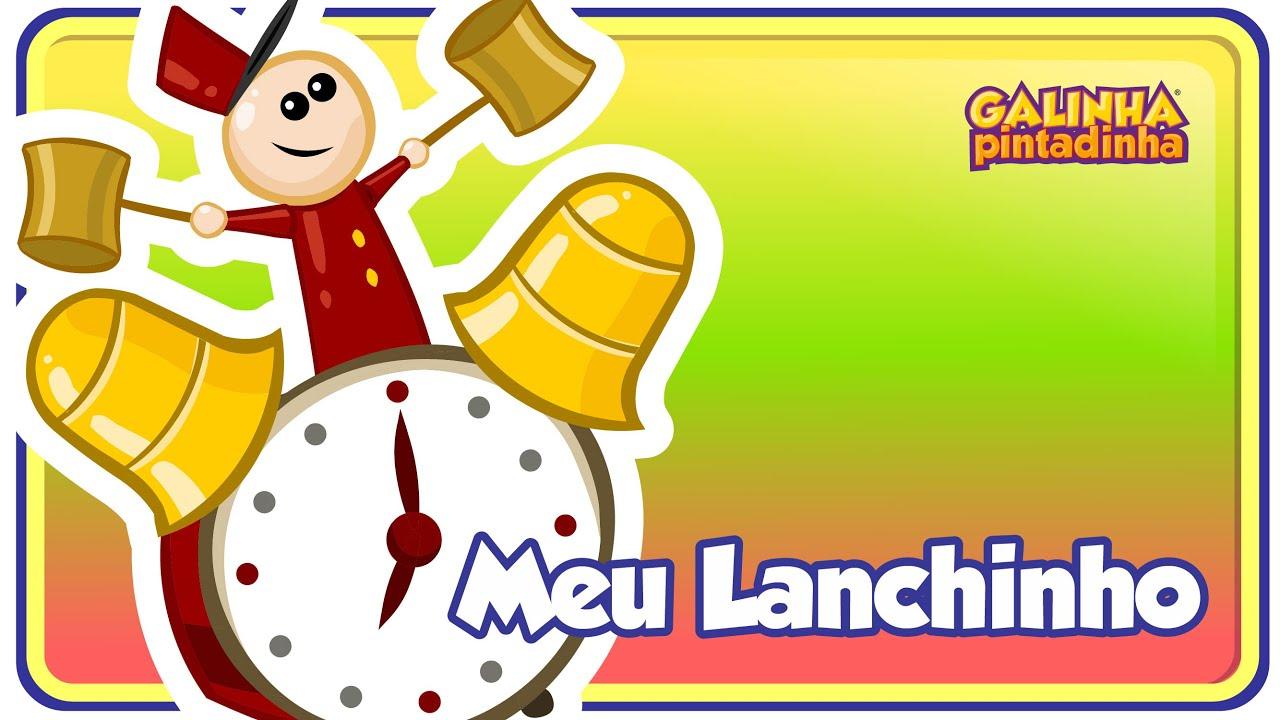 Meu Lanchinho - DVD Galinha Pintadinha 2 - Desenho Infantil #1