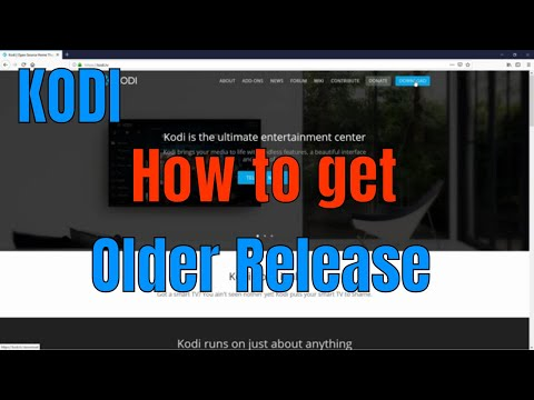 How To Download An Older Kodi Release Version In December