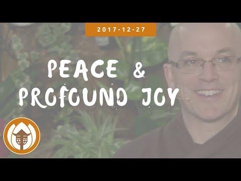 Peace & Profound Joy: Br. Pháp Lai 2017 12 27