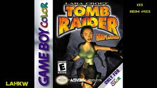 Tomb Raider Curse of the Sword (GBC) Soundtrack