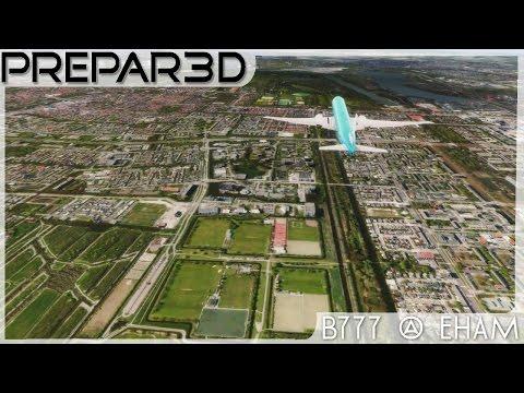 [P3D v3.4] ► MAX GRAPHICS ➡ B777 @ EHAM - Amsterdam Schiphol  |JexrTV