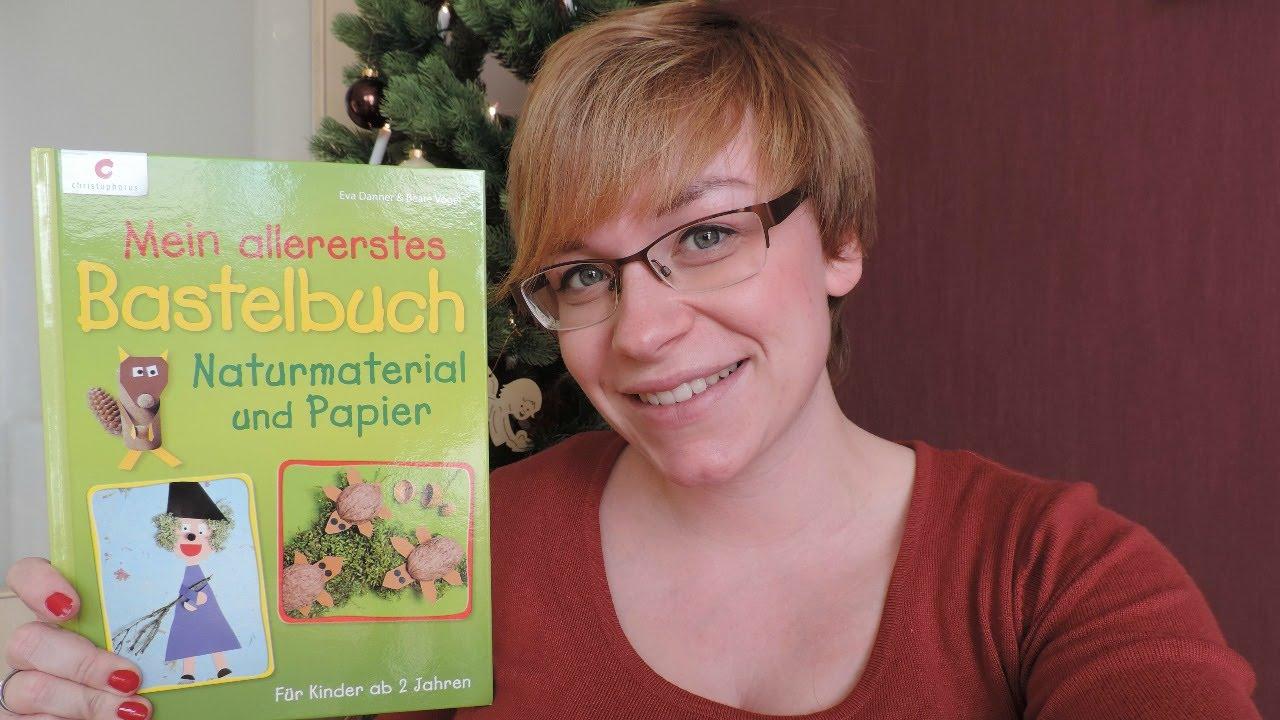 Mein Allererstes Bastelbuch Naturmaterial Und Papier Basteln Mit