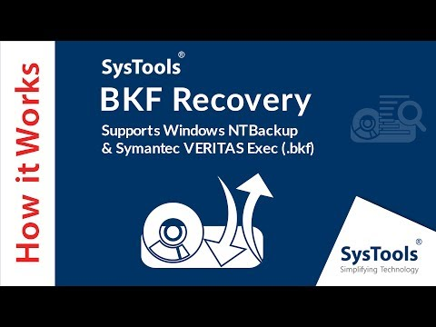 How to Repair BKF File | SysTools BKF Recovery | 3 Ways to Open BKF Files