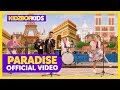 KIDZ BOP Kids - Paradise (Official Video) [KIDZ BOP 2019]