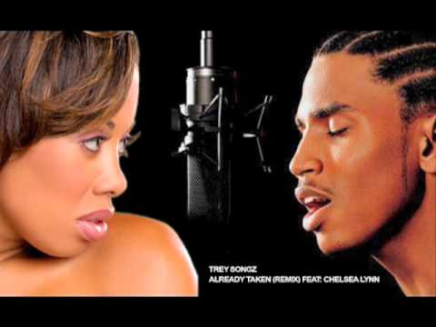 Trey Songz - Already Taken (Remix) Feat: Chelsea Lynn