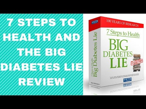 7 Steps To Health And The Big Diabetes Lie - Big Diabetes Lie Review