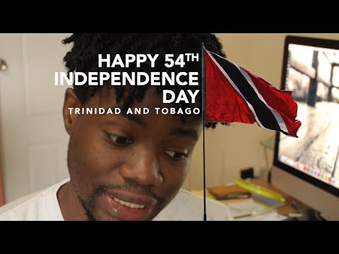 Happy 54th Independence Day Trinidad and Tobago