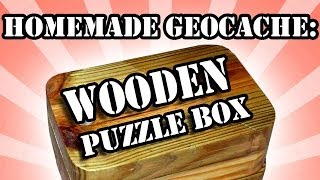 Homemade Puzzle-box Geocache