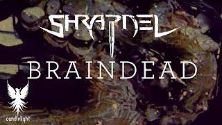 """SHRAPNEL - """"Braindead"""" [Lyric Video]"""