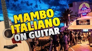 MAMBO ITALIANO. Kuhnya OST. Fingerstyle guitar cover, chords and tabs
