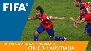 CHILE v AUSTRALIA (3:1)  -  2014 FIFA World Cup™