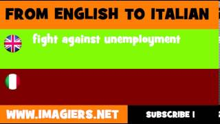 How to say fight against unemployment in Italian