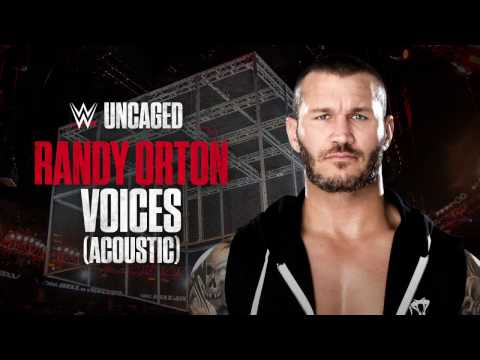 Randy Orton - Voices (Acoustic) [WWE: Uncaged]