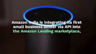 Amazon India Sees First SMB Lender Integrated Into Platform