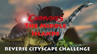 Reverse Cityscape Challenge — Carnivores: The Middle Islands | Carnivores Challenges