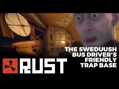 [Rust] The Sweduush Bus Driver's Friendly Trap Base
