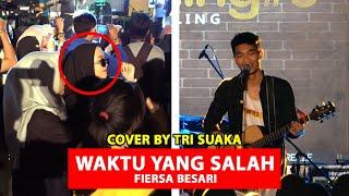 Download lagu WAKTU YANG SALAH - FIERSA BESARI (LIRIK) COVER BY TRI SUAKA