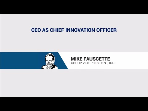 Mike Fauscette: CEO as Chief Innovation Officer