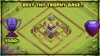 Best Th11 Trophy Base | Push to 5500+ Trophies | Clash of Clans