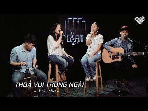 VHOPE | Thỏa Vui Trong Ngài - Naomi , Thanh Trúc & Phương Lý | CHẠM - Live Acoustic