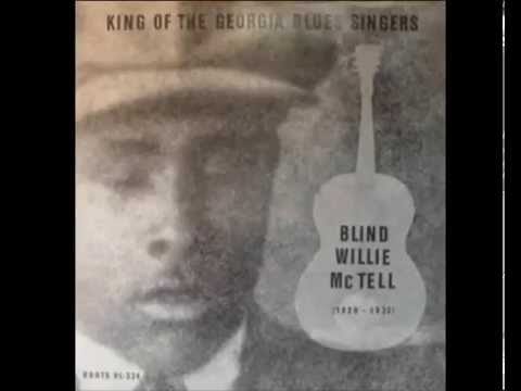 Blind Willie McTell - Statesboro Blues