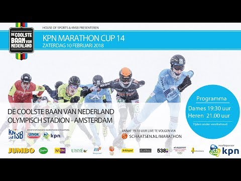 Livestream KPN Marathon Cup 14 Amsterdam 10 februari 2018