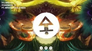 it&#39s different - Pokemon U (ft. Broderick Jones)
