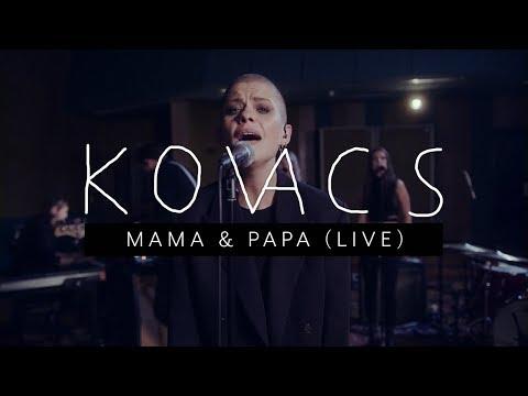 Kovacs - Mama & Papa (18 октября 2018)