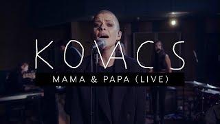 Kovacs - Mama & Papa (Live at Wisseloord)