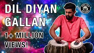 Dil Diyan Gallan Percussion REVAMPED!!! (Shobhit ft. Manish)
