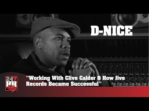 D Nice - Working With Clive Calder & How Jive Records Became Successful (247HH Archives)