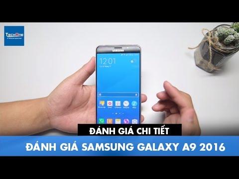 Mở hộp & Đánh giá Samsung Galaxy A9 2016: Ấn tượng ngay từ lần nhìn đầu tiên.