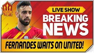 Bruno Fernandes Waiting for Man Utd Transfer! Man Utd Transfer News