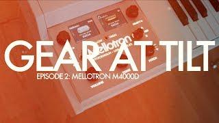 Mellotron M4000D - Gear At Tilt