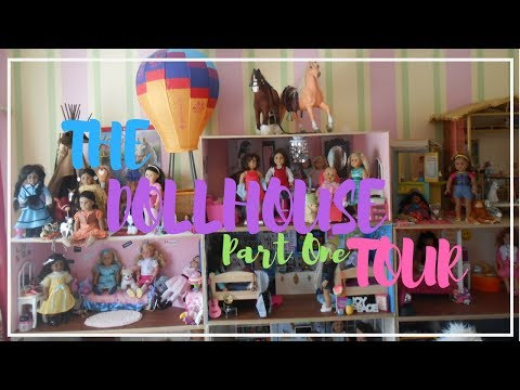 HUGE AMERICAN GIRL DOLLHOUSE TOUR! (PART ONE~SUMMER 2018)