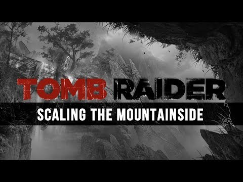 Jason Graves: Scaling the Mountainside [Tomb Raider Unreleased Music]