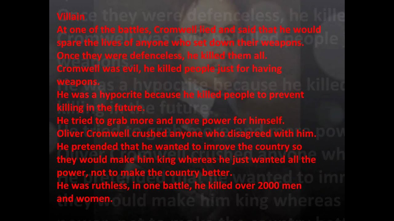 oliver cromwell villain or hero Sorry for a the lateness oliver cromwell hero or villain giving the name a hero or a villain to someone is someone's perspective on them this person could show both signs of being a.