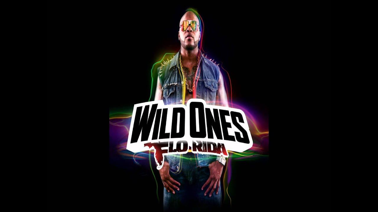 Wild ones (feat. Sia), a song by flo rida, sia on spotify.