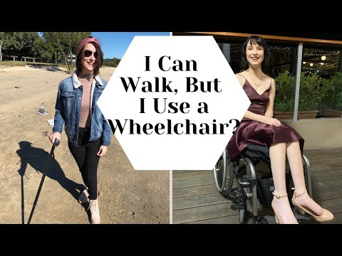WHY I USE A WHEELCHAIR WHEN I CAN WALK | Walking Is Kind Of Terrible