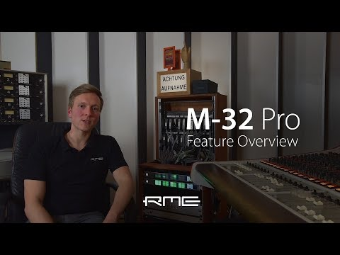 RME Audio M-32 Pro AVB Series - Feature Overview