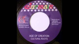 CULTURAL ROOTS - Age Of Creation [1978]