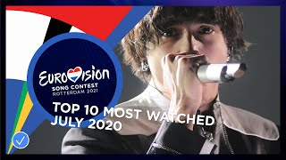 TOP 10: Most watched in July 2020 - Eurovision Song Contest