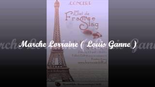 Marche Lorraine ( Louis Ganne )