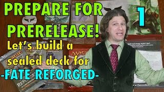 Mtg - Prepare For Prerelease! Let's Build A Fate Reforged Sealed Deck For Magic: The Gathering!