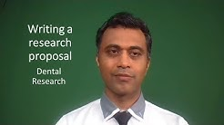 Writing a research proposal in dentistry Part 1