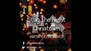 Stay the Night vs Chinatown - Martin Garrix x ZEDD (Martin Tolosa Mashup)