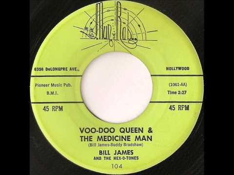 Bill James and The Hex-O-Tones - voo-doo queen & the medicine man