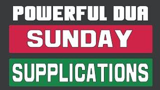 Sunday Dua | Prayers of the week