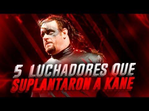 5 Luchadores Que Suplantaron a Kane WWE